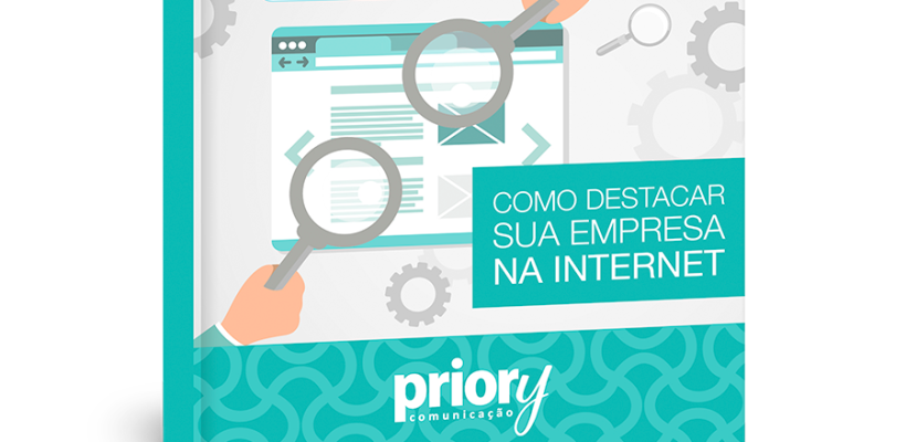 Ebook: Como destacar a sua empresa na internet